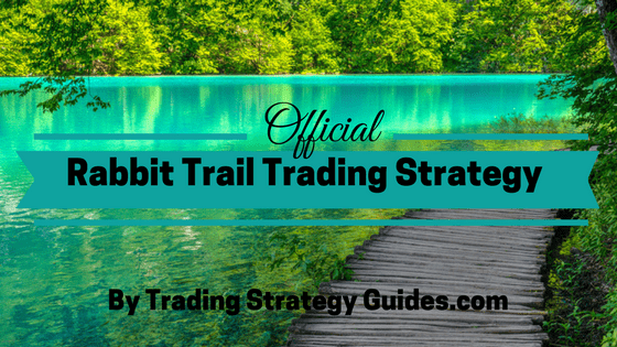 Rabbit Trail Channel Trading Strategy