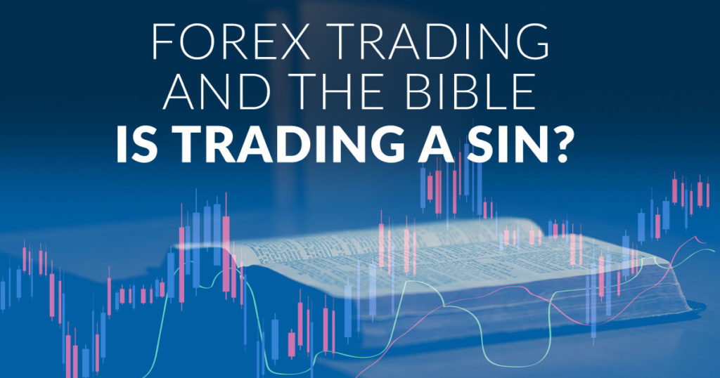 Forex Trading and the Bible