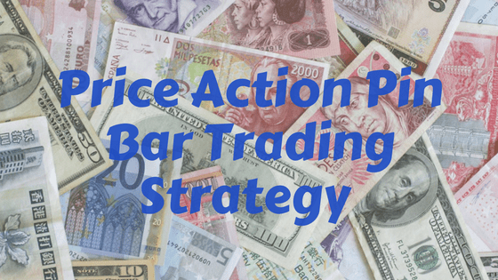price action pin bar trading strategies
