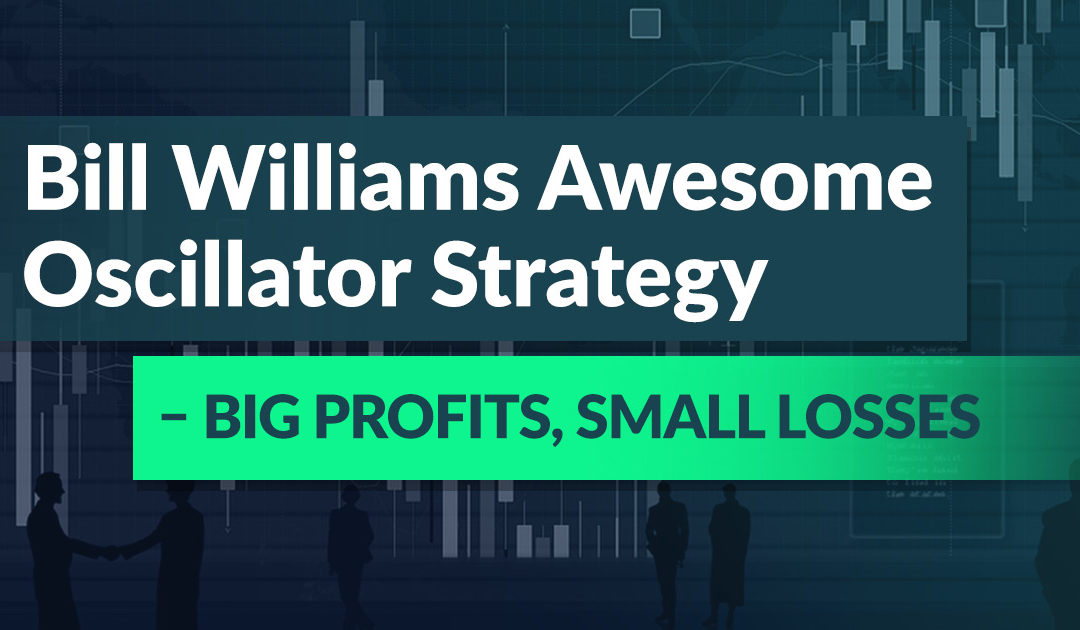 Bill Williams Best Trading Strategy