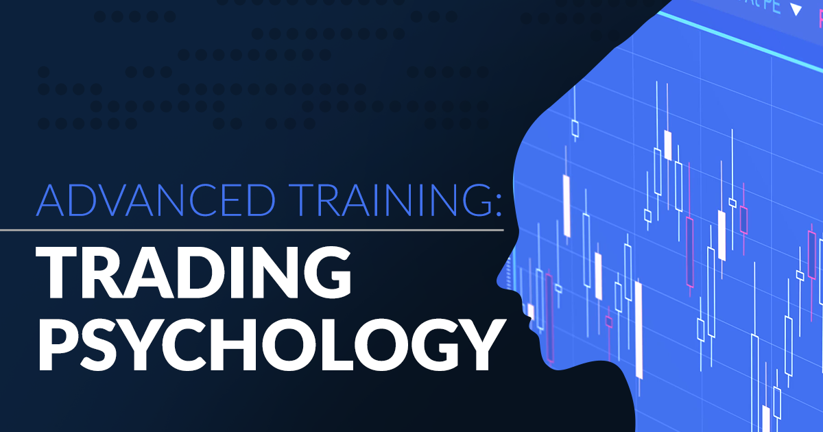 advanced trading psychology