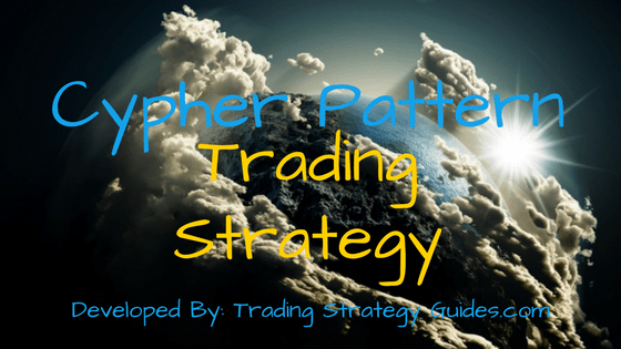 Cypher Patterns Trading Strategy – How to Draw Cypher Pattern