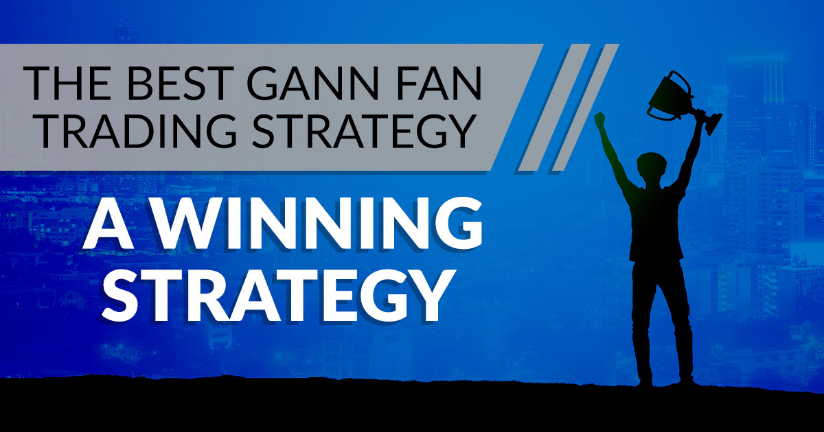 gann fan trading strategy
