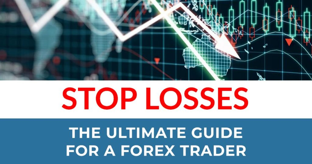 ultimate guide forex stop losses