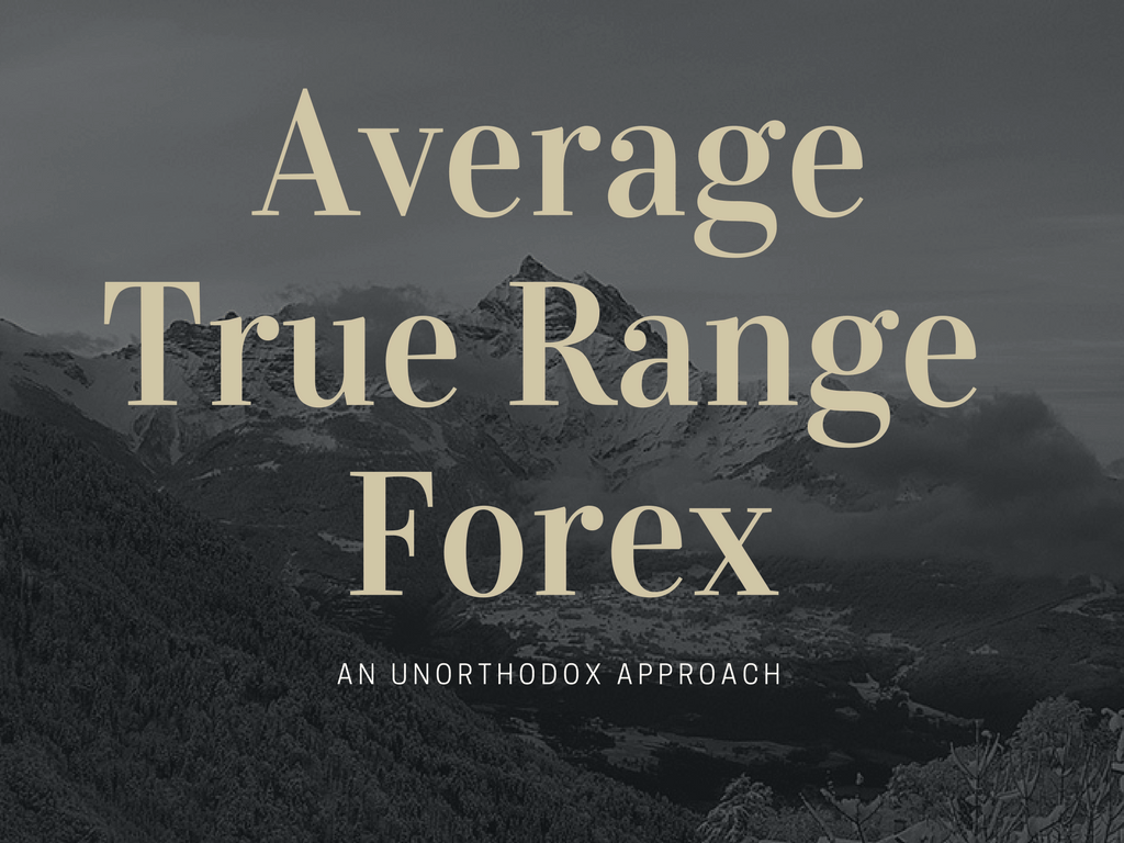 How to use average true range forex