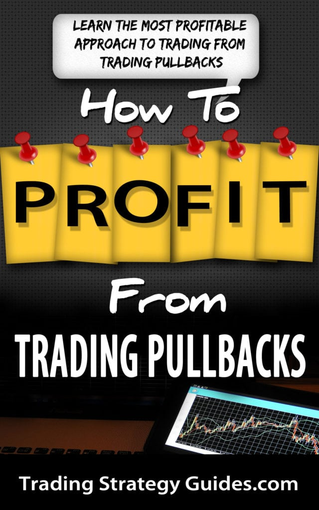 how to profit from trading pullbacks