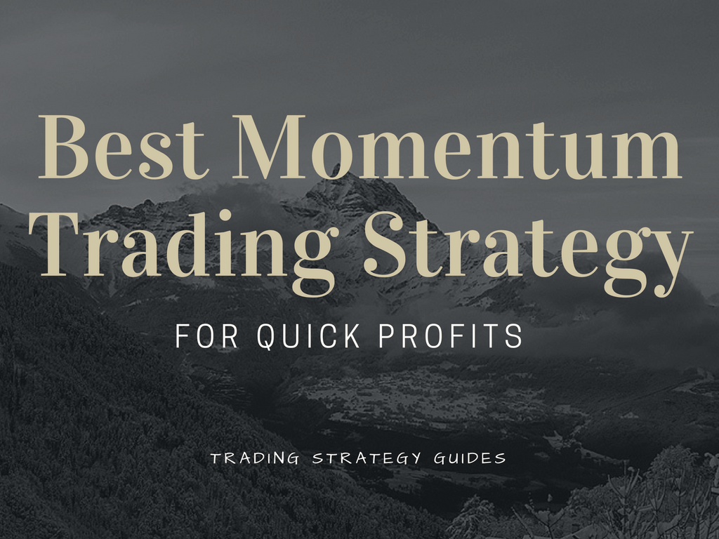 best momentum trading strategy