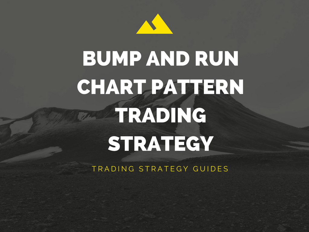 Bump and Run Chart Pattern Strategy