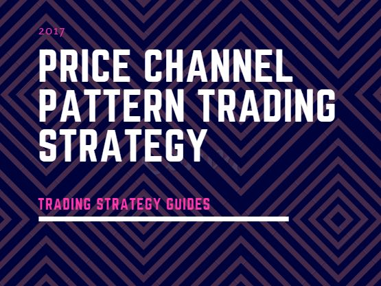 Trade with Price Channel Pattern Strategy