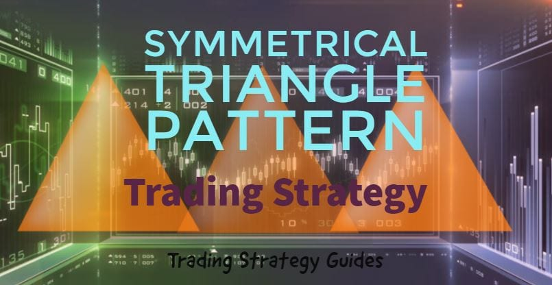 The Symmetrical Triangle Trading Strategy