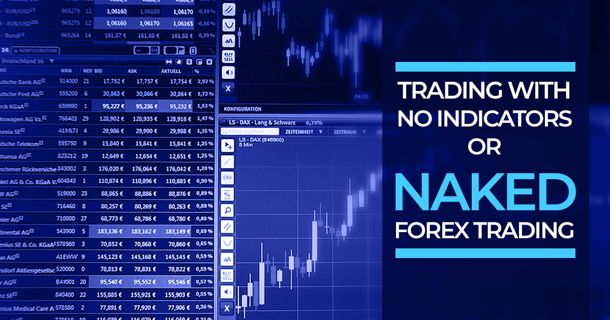 naked forex trading strategy