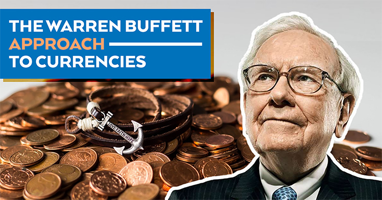 warren buffet currency approach