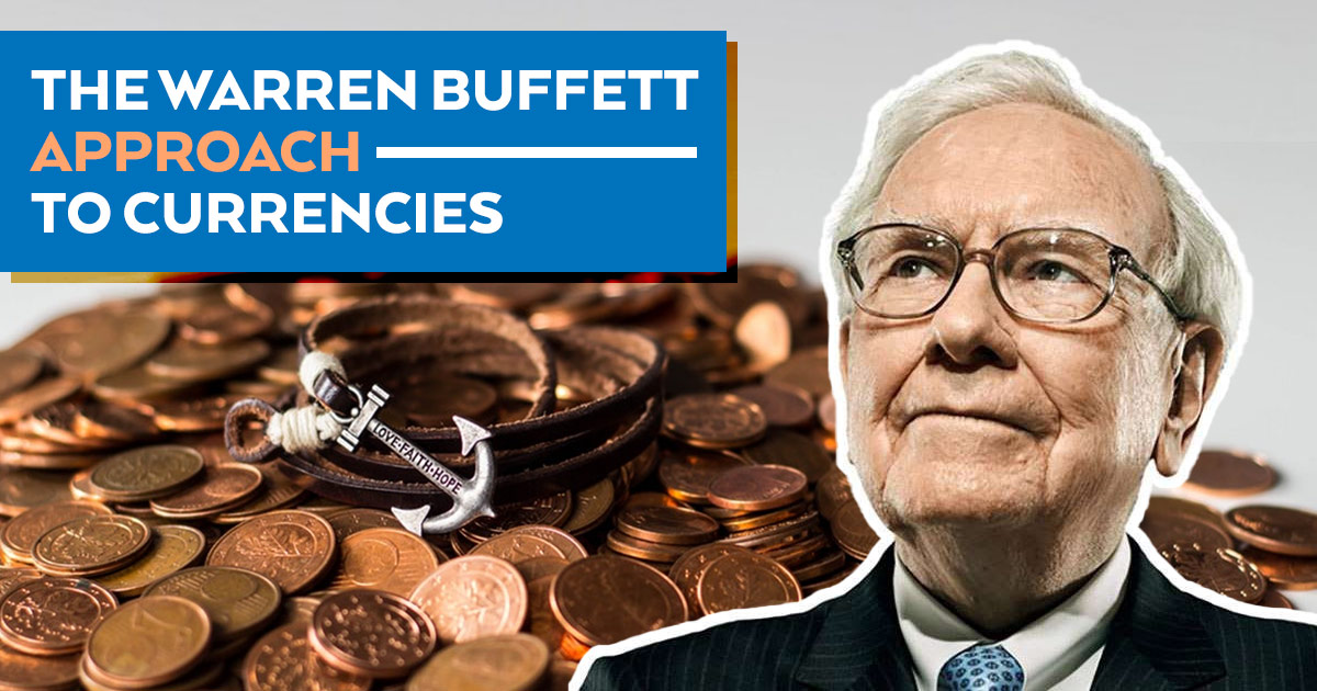 Buffett, currencies, FOREX