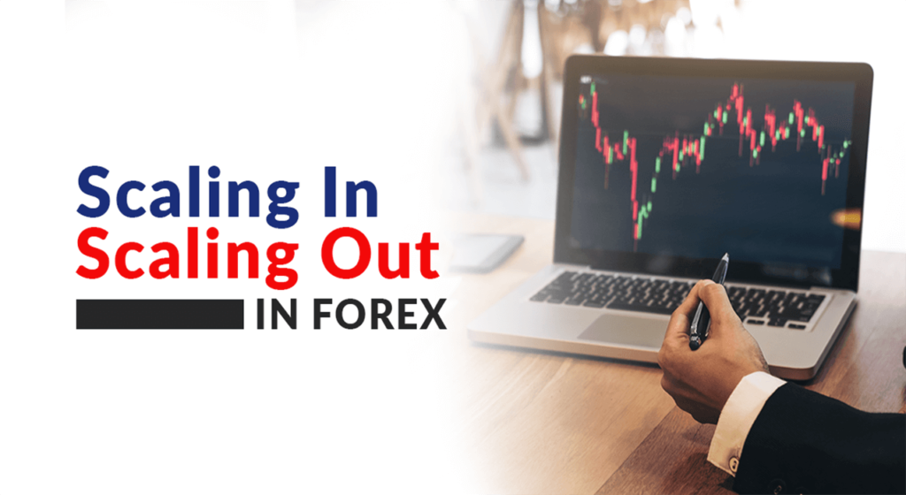 Forex Scaling In