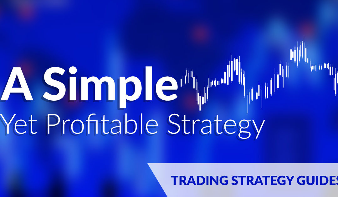 A Simple Yet Profitable Strategy