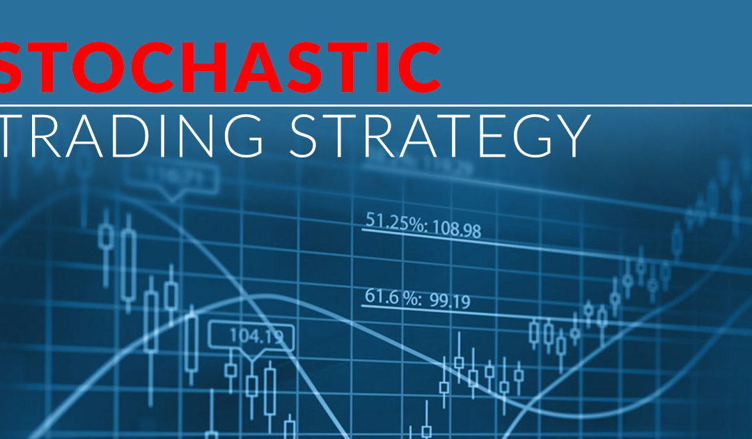 Best Stochastic Trading Strategy - Easy 6 Step Strategy