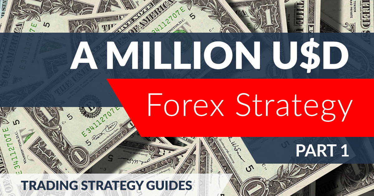 a million usd forex strategy