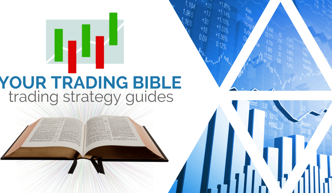 Your Trading Bible - Best Trading Plan Strategy