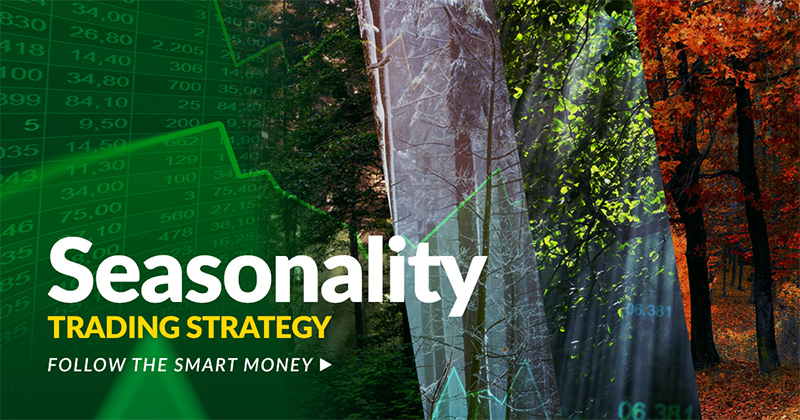Seasonality Trading Strategy – Follow the Smart Money