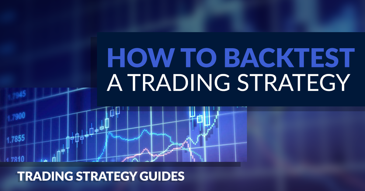 backtest a trading strategy