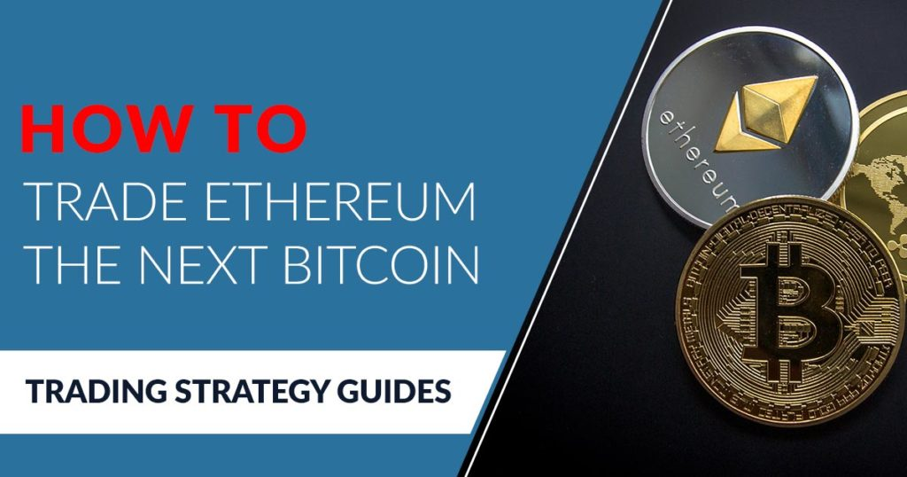 Ethereum next Bitcoin