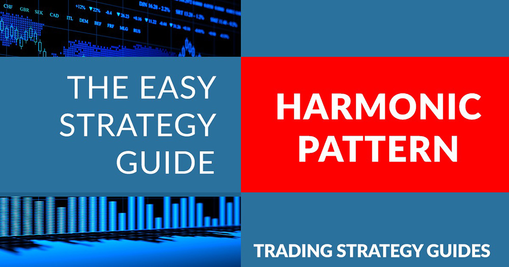 Harmonic Pattern Trading Strategy - Best Way to Use the Harmonic ...