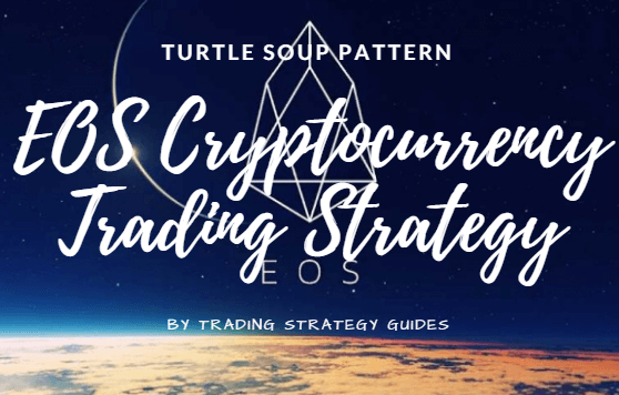 EOS Cryptocurrency Trading Strategy – Turtle Soup Pattern