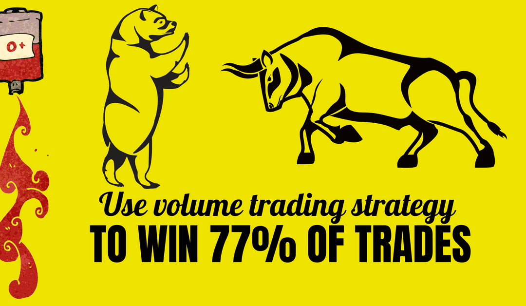 Use Volume Trading Strategy to Win 77% of Trades