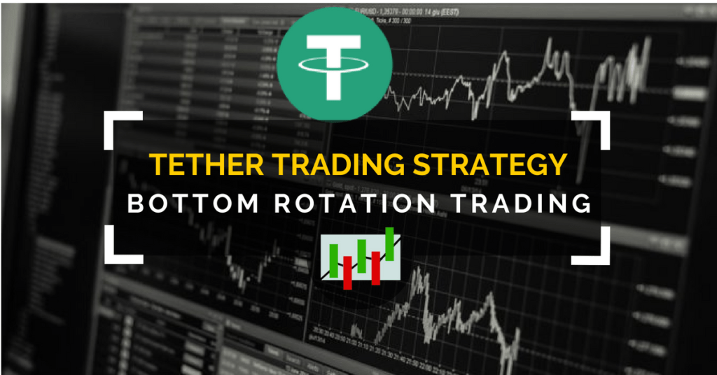 tether cryptocurrency trading strategy