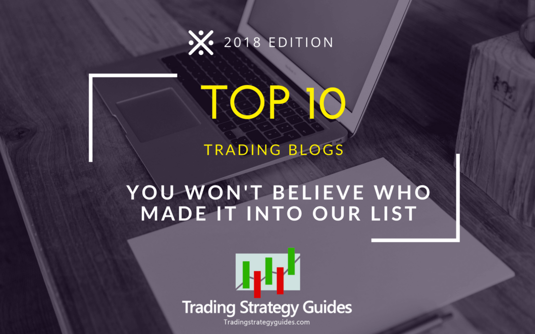 Top 10 Trading Blogs - You Won't Believe Who Made It Into Our List
