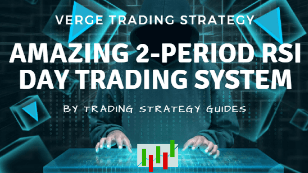 Verge trading strategy