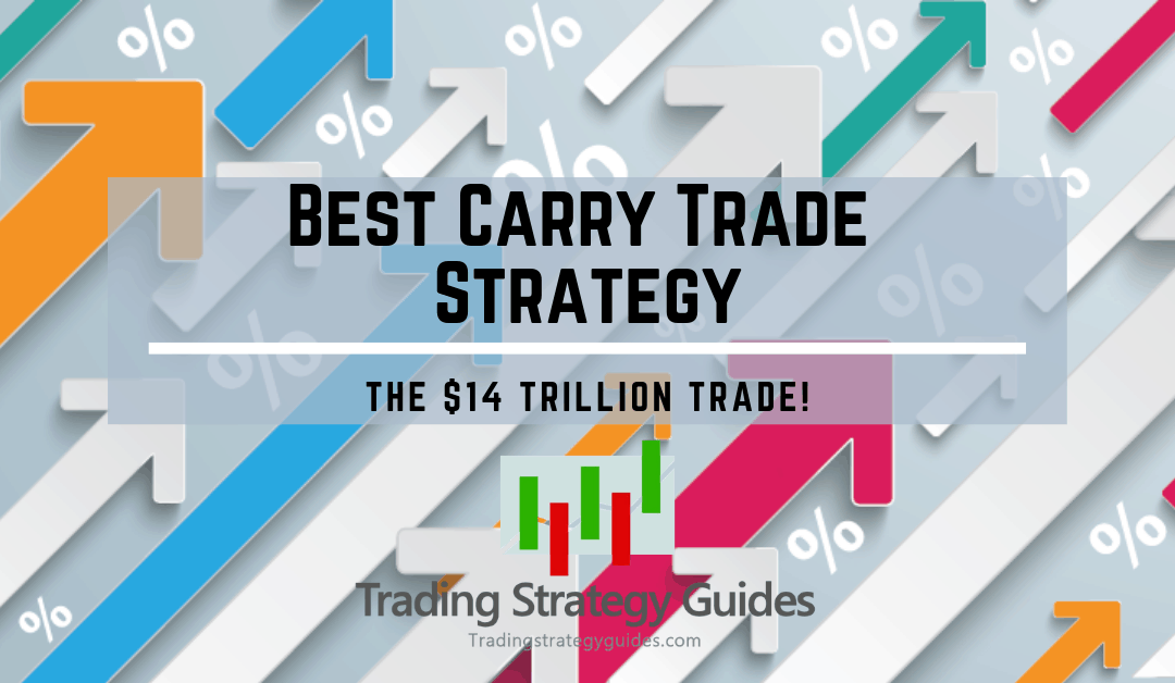 best carry trade strategy