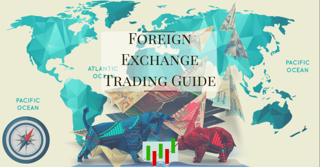 Foreign Exchange Trading Guide for Newbies