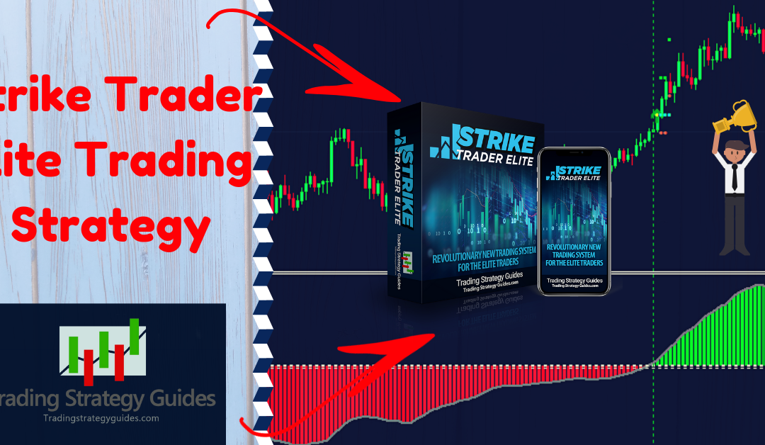 Strike Trader Elite Trading Strategy