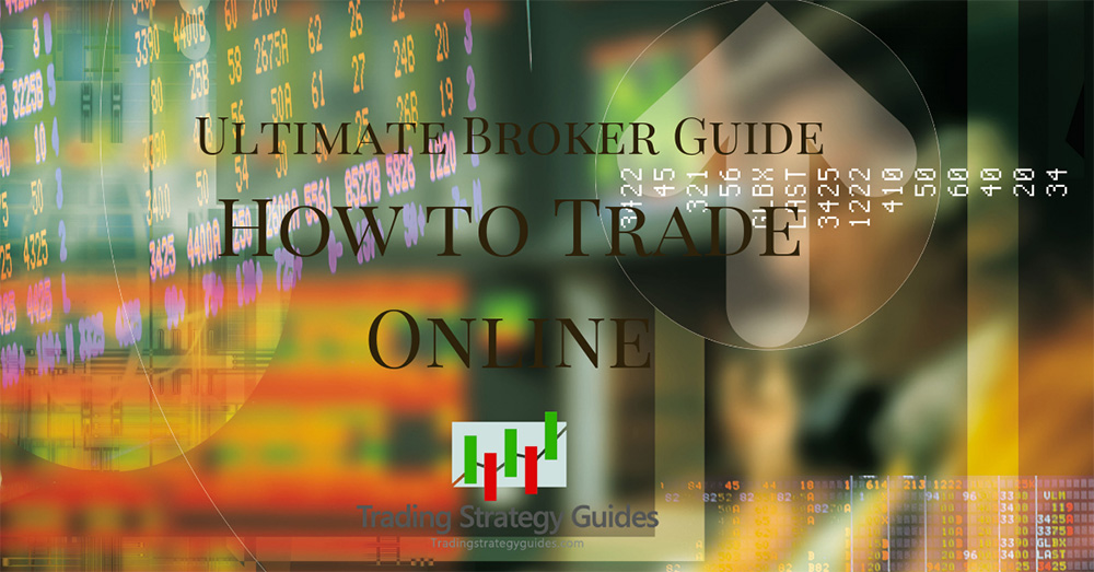 ultimate trading brokers guide