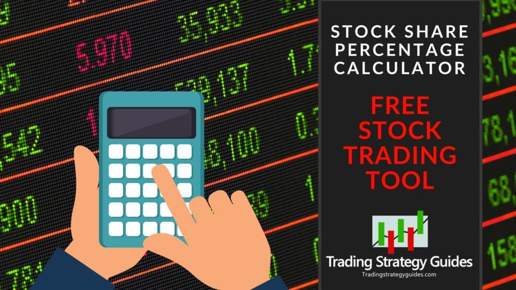 Stock Share Percentage Calculator - Free Stock Trading Tool