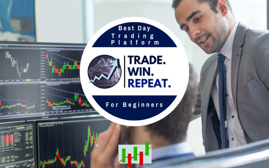 Best Day Trading Platform for Beginners
