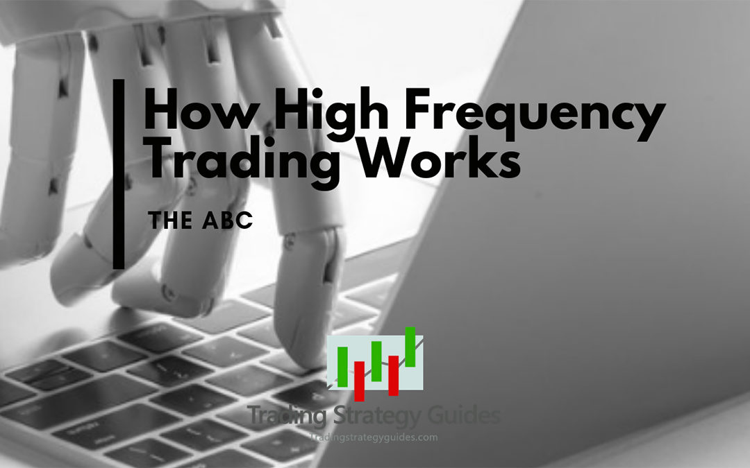 how high frequency trading works