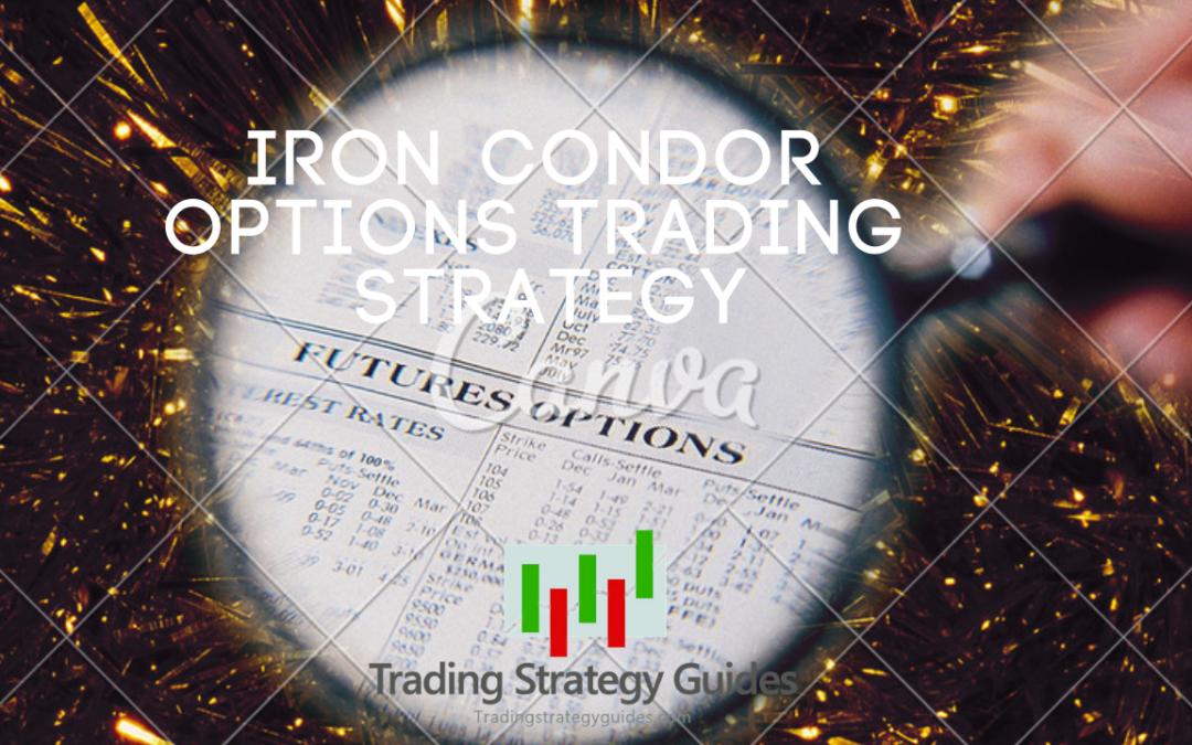 Iron Condor Option Trading Strategy