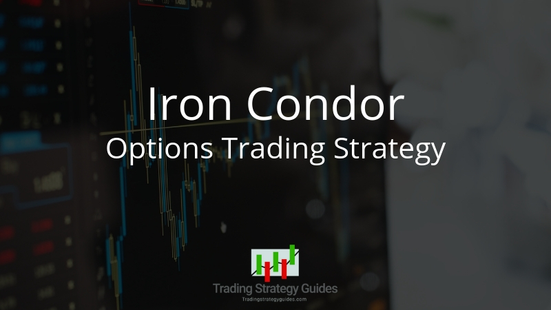 Iron Condor Options Trading Strategy