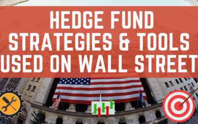 Hedge Fund Strategies and Tools Used on Wall Street