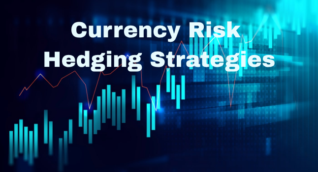hedging currency risk