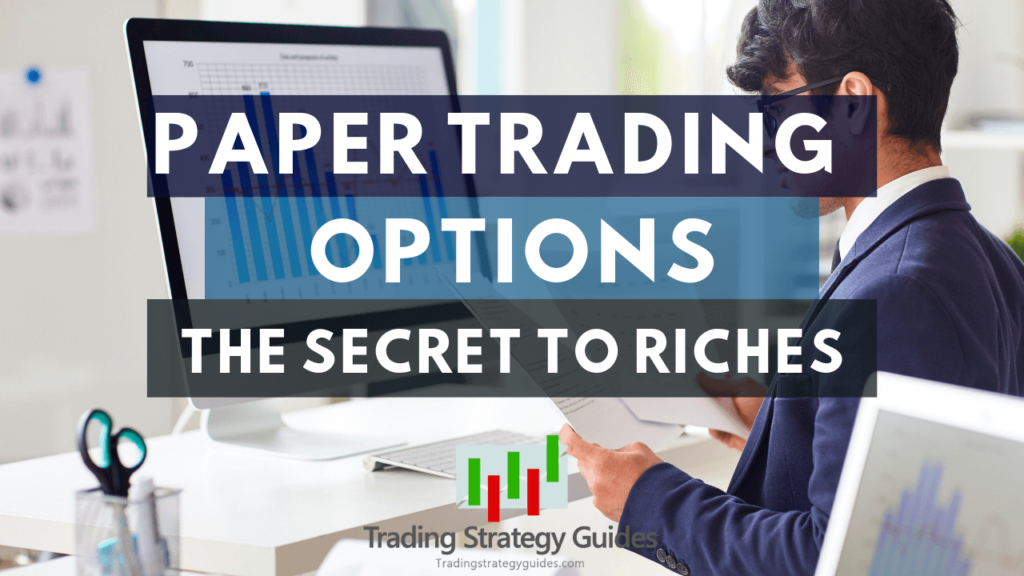 paper trading options guide