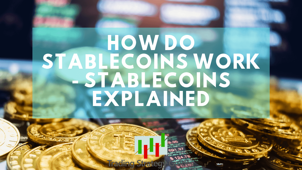 how stablecoins work