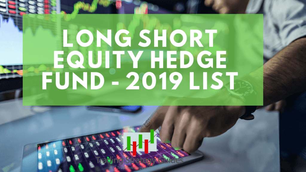 top long short equity hedge funds