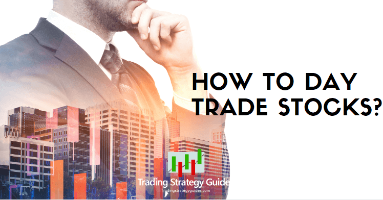how to day trade stocks