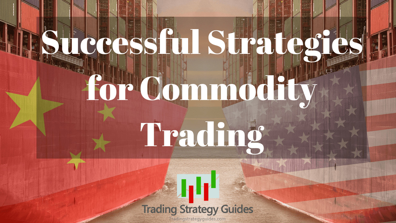 commodity trading strategy