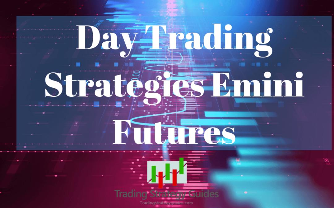 emini futures trading strategy