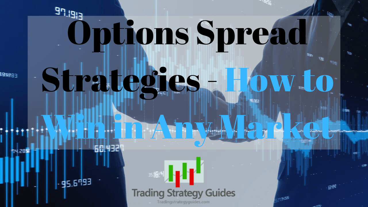 options spread trading strategy