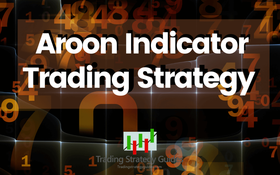 Aroon Indicator Trading Strategy